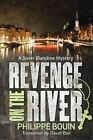 Revenge on the River by Philippe Bouin (Paperback, 2015)