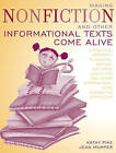 Making Non-Fiction and Other Informational Texts Come Alive: A Practical Approach to Reading, Writing, and Using Non-Fiction and Other Informational Texts across the Curriculum by Kathy Pike, G. Jean Mumper (Paperback, 2003)