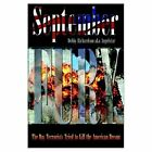September Fury The Day Terrorists Tried to Kill The American Dream Hardcover – 30 Jul 2002