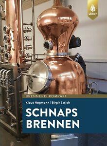 Schnaps-brennen-Ulmer-Verlag-Destillieren-moonshiner-Rezepte-Alkohol
