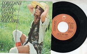 LOREDANA-BERTE-canta-in-SPAGNOLO-disco-45-giri-STAMPA-SPAGNOLA-Mejor-ser-libre