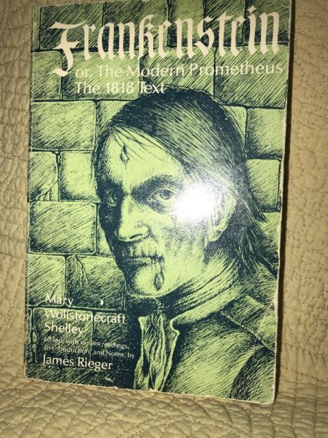 Frankenstein or the Modern Prometheus : The 1818 Text by Mary Shelley (1982, Pa…