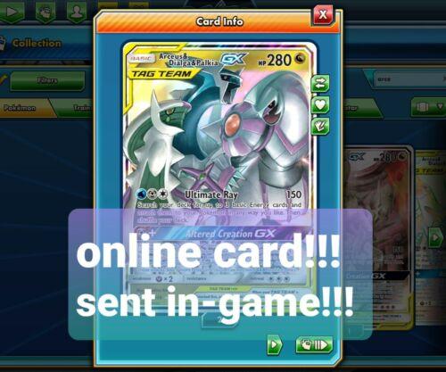 sent in game fast!!! Arceus /& Dialga /& palkia tag team pokemon tcgo online