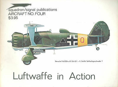 SQUADRON SIGNAL No.4 LUFTWAFFE IN ACTION 1972 Hs123 Hs129 Bf108 Bf110 Fw58 Ju34