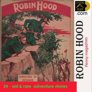Robin-Hood-action-amp-adventure-24-old-034-Penny-034-magazines-stories