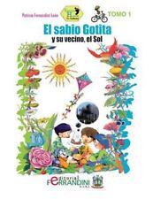 Colección Huella de Carbono: El Sabio Gotita y Su Vecino el Sol by Patricia...