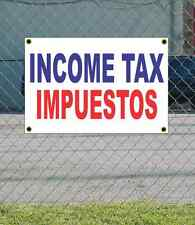 2x3 INCOME TAX IMPUESTOS Red White & Blue Banner Sign NEW Discount Size & Price