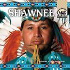 Shawnee by Barbara A Gray-Kanatiiosh (Hardback, 2003)