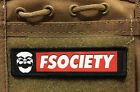 1x4 FSociety Mr Robot Morale Patch Milspec Tactical Handmade in the USA