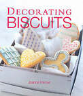 Decorating Biscuits by Joanna Farrow (Paperback, 2000)