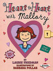 Heart to Heart with Mallory by Laurie Friedman (Paperback, 2010)
