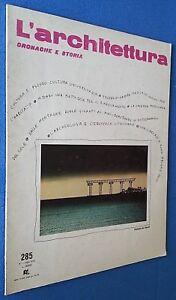 L'ARCHITETTURA CRONACHE E STORIA DESIGN ARREDAMENTO N° 285 1979 - FOTO SOMMARIO - Italia - L'ARCHITETTURA CRONACHE E STORIA DESIGN ARREDAMENTO N° 285 1979 - FOTO SOMMARIO - Italia