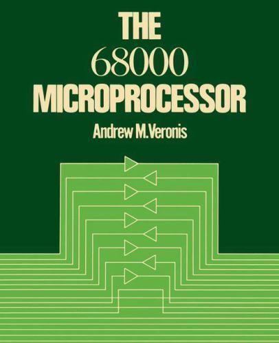 Motorola 68000 Microprocessor By Veronis  Andrew M