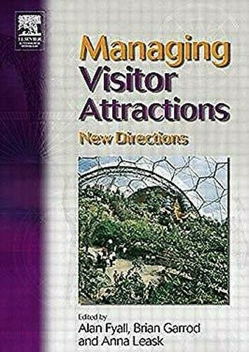 Managing Visitor Attractions: Neu Directions Taschenbuch Alan