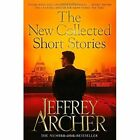 The New Collected Short Stories by Jeffrey Archer (Paperback, 2014)