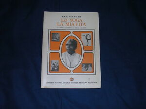 Iyengar-Lo-yoga-la-mia-vita-Il-corpo-il-tempio-lo-yoga-la-luce-Il-Mutamento