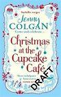 Christmas at the Cupcake Cafe von Jenny Colgan (2013, Taschenbuch)