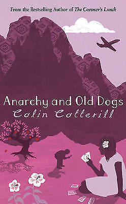 Anarchy and Old Dogs (Dr Siri Paiboun Mystery 4)-ExLibrary