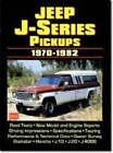 Jeep J Series Pickups, 1970-82 by Brooklands Books Ltd (Paperback, 1999)