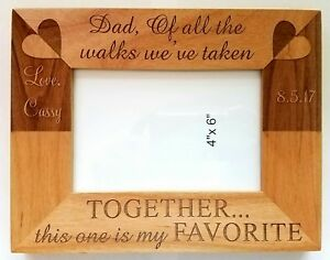 Personalized Laser Engraved 4x6 Wood Picture Frame Father Daughter