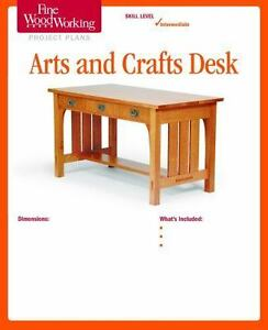 Fine Woodworking S Arts And Crafts Desk Plan By Fine Woodworking Magazine Ebay