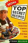 More Top Secret Recipes by Todd Wilbur (Paperback, 1994)