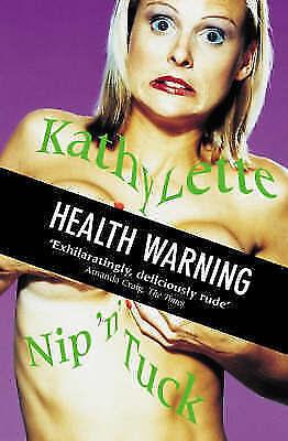 """""""AS NEW"""" Lette, Kathy, Nip 'N' Tuck, Paperback Book"""