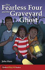 The Hodder African Readers: The Fearless Four and the Graveyard Ghost by John Hare (Paperback, 2006)