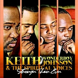 image is loading keith wonderboy johnson stronger than ever new cd