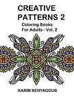 Creative Patterns 2: Coloring Books for Adults by Karim Benyagoub (Paperback / softback, 2015)