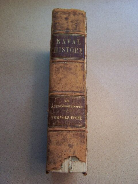 HISTORY OF THE NAVY OF THE UNITED STATES OF AMERICA J F Cooper 1846 Book