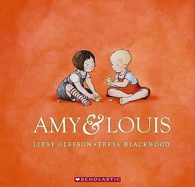 1 of 1 -  AMY & LOUIS BY LIBBY GLEESON AND FREYA BLACKWOOD ~ NEW PAPERBACK BOOK ~