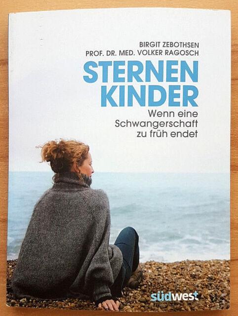 Sternenkinder: Wenn eine Schwangerschaft zu früh endet - ISBN 9783517089508