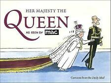 Her Majesty the Queen, as Seen by MAC by Mark Bryant (Paperback, 2016)