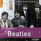 The Rough Guide to the  Beatles by Chris Ingham (Paperback, 2009)