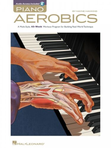 Piano Aerobics A Multi-Style 40-Week Workout Program for Building Tech 000311863