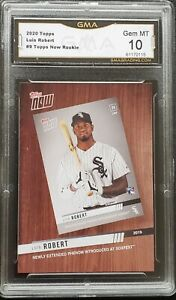 Luis Robert GMA 10 GEM MINT 2020 Topps Now RC Rookie BTN-9 RC White Sox