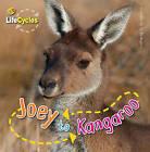 Joey to Kangeroo by Camilla De la Bedoyere (Paperback, 2010)