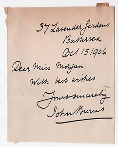 1906 John Burns Signature Autographe Note Battersea Londres Royaume-Uni 9IeHpj0X-09152754-291062076