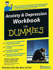 Anxiety & Depression Workbook for Dummies by Charles H. Elliott, Laura L. Smith (Paperback, 2005)