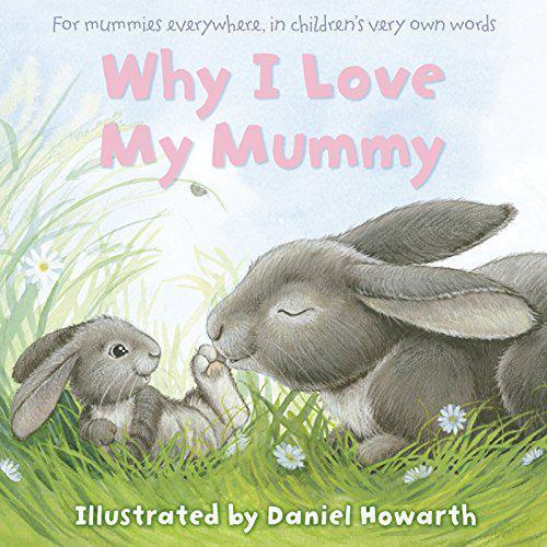 1 of 1 - Why I Love My Mummy by  | Paperback Book | 9780007508655 | NEW