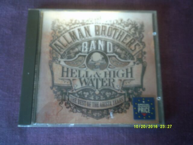ALLMAN BROTHERS BAND-HELL & HIGH WATER,BEST OF THE ARISTA YEARS CD