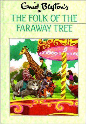 The Folk of the Faraway Tree By  Enid Blyton. 9780603032868