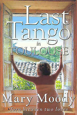 Last Tango in Toulouse by Mary Moody Large Paperback 20% Bulk Book Discount