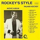 Palmer Rockey - Rockey's Style (Movie Album/Original Soundtrack, 2013)