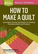 How to Make a Quilt : Learn Basic Sewing Techniques for Creating Patchwork...