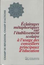 Eclairages Métaphoriques Etablissement Scolaire Conseillers d'Education BOUVIER