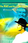 Adventures of Daniel Kroff: The Kid and the Old Man by Donald B Ketcham (Paperback / softback, 2000)