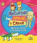 Recortar, Armar y Crear by Andrea Sanmartin (Paperback / softback, 2015)