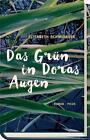 Das Grün in Doras Augen von Elisabeth Schmidauer (2015, Gebundene Ausgabe)